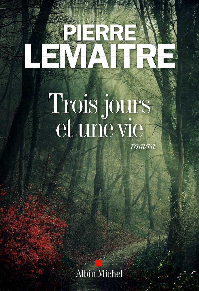 EXTRAIT | Trois jours et une vie - Pierre Lemaitre