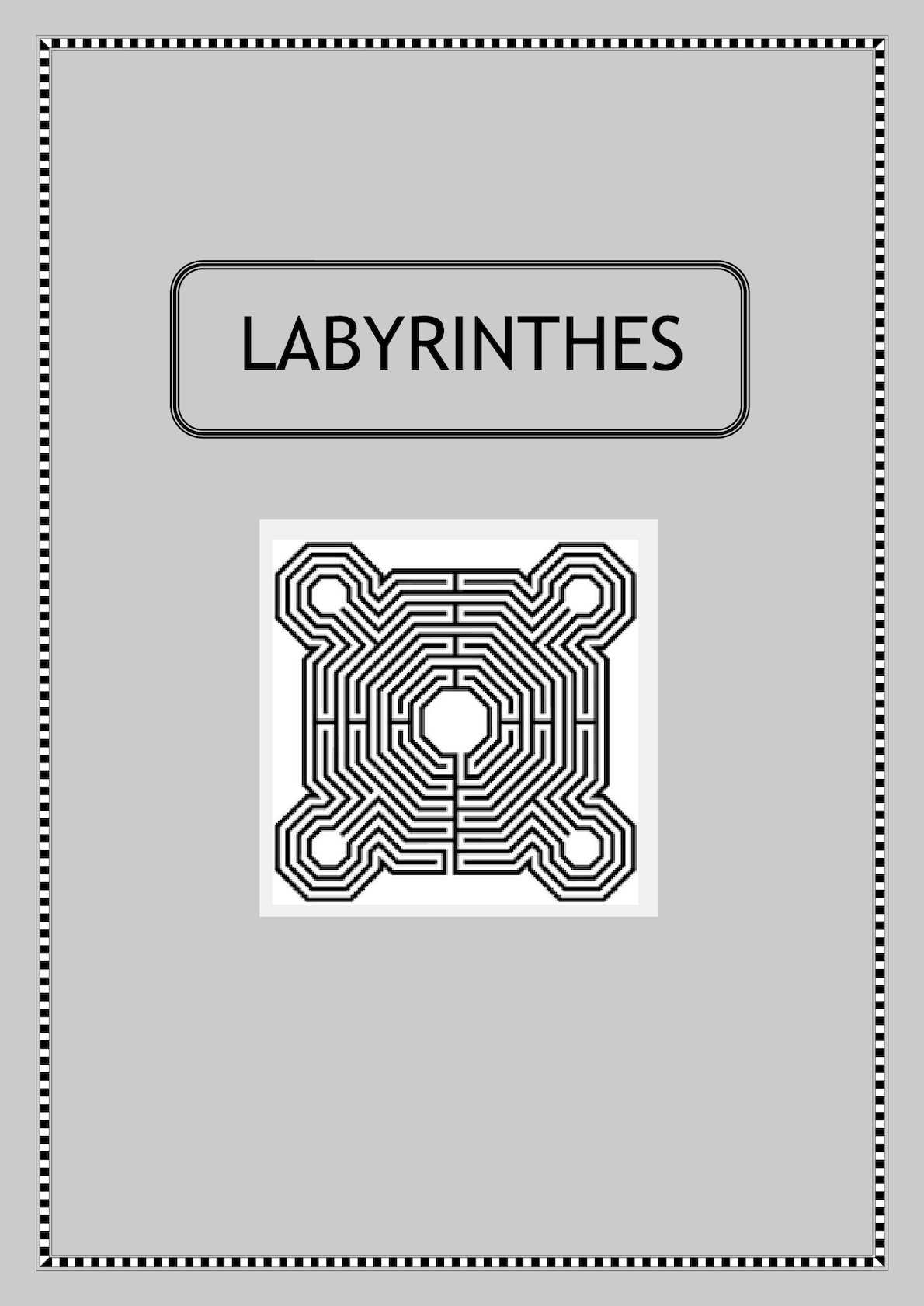 Labyrinthe - Vue d'ensemble