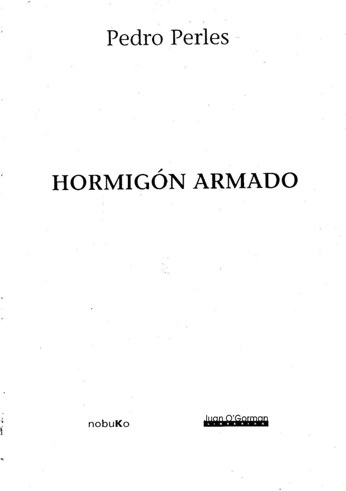 Hormigón Armado; Pedro Perles