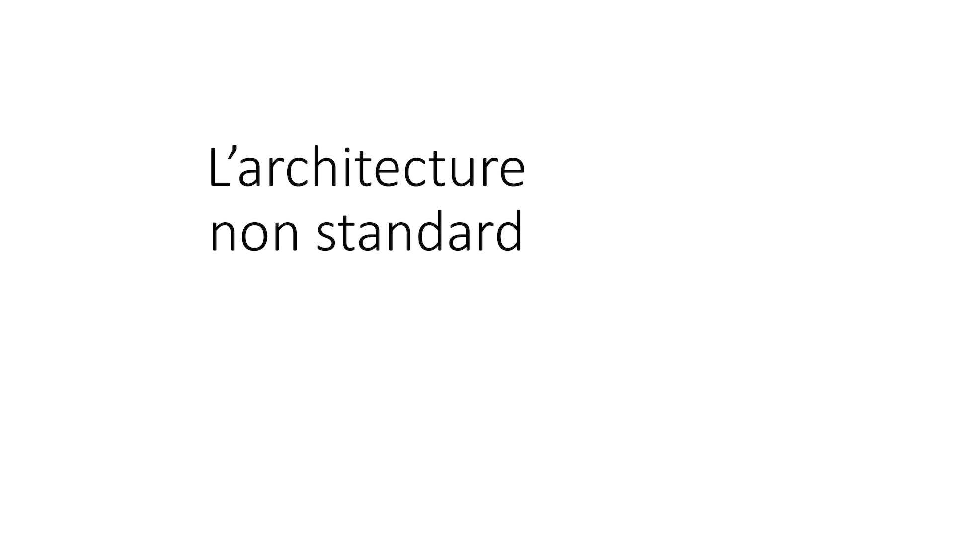 L Architecture Non Standard