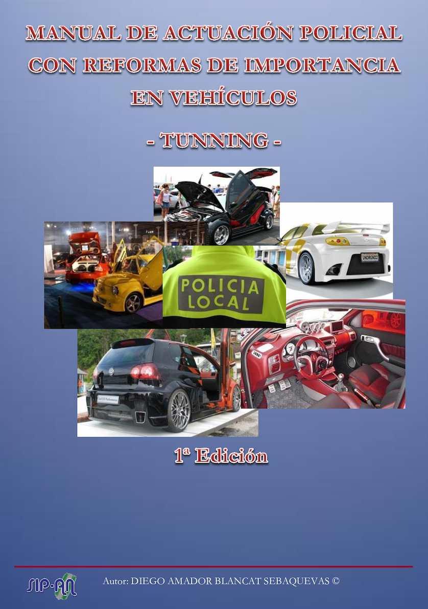 Manual De Actuación Policial Con Reformas De Importancia En Vehiculos Tunning