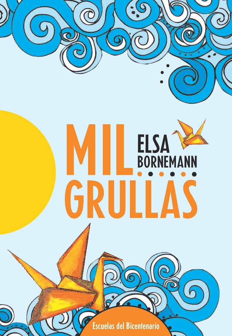 Mil Grullas Elsa Bornemann