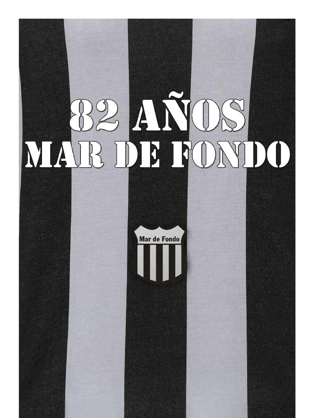 82 Años de Mar de Fondo.