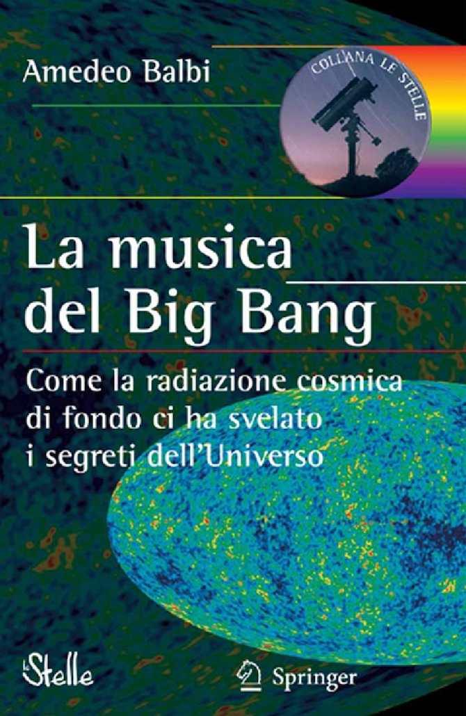 Amedeo Balbi La Musica Del Big Bang