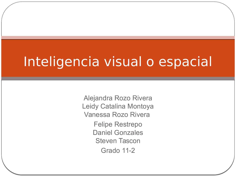 Inteligencia Visual O Espacial