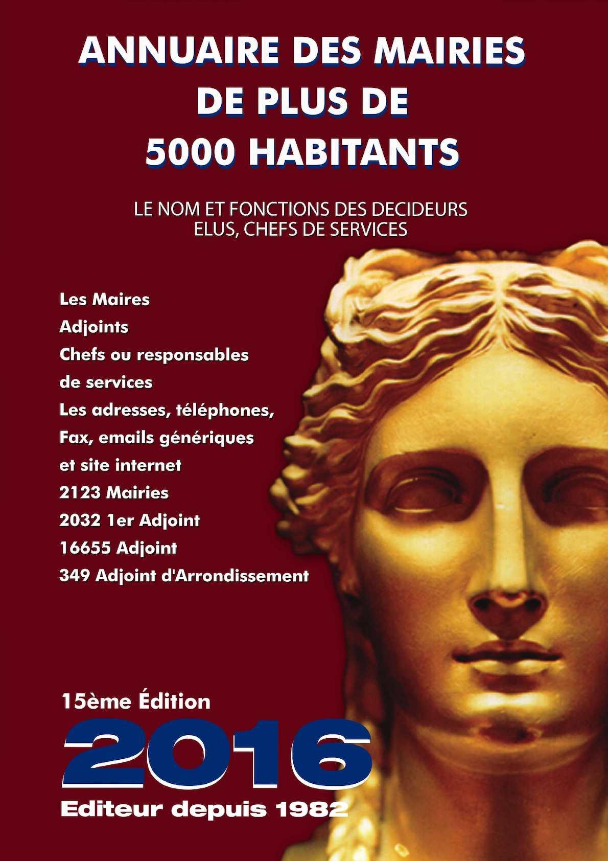 Calaméo Annuaire Des Mairies De Plus De 5000 Habitants 2016