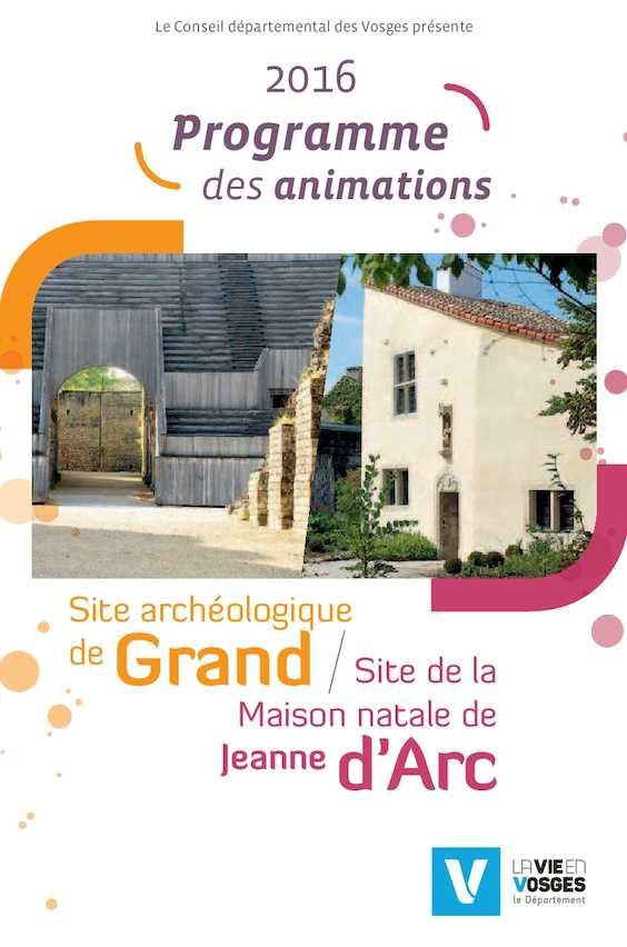 Sites De Grand Et Domremy Programme Des Animations 2016 Calaméo