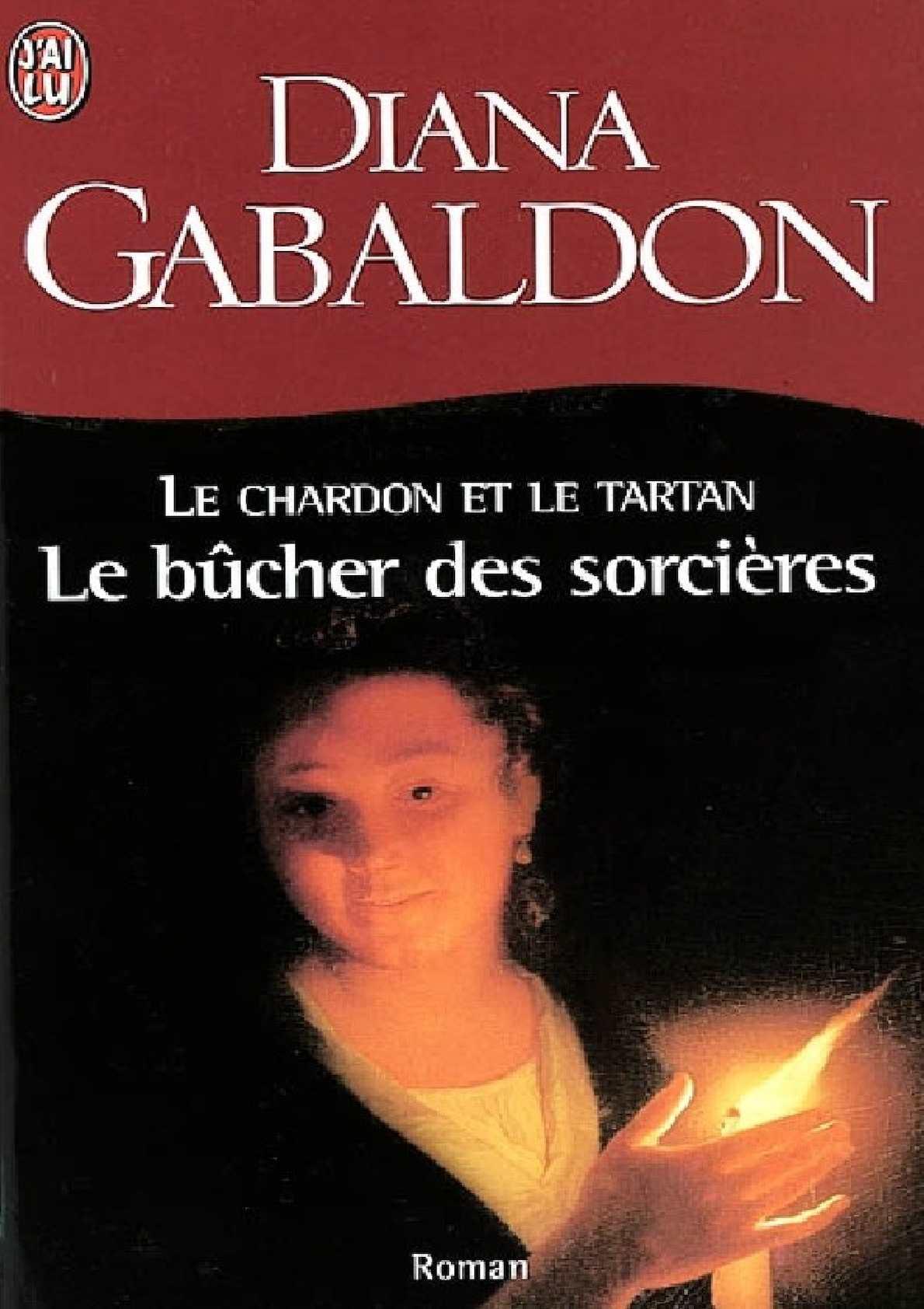 Gabaldon Diana, Le Bûcher Des Sorcières (Tome 2)