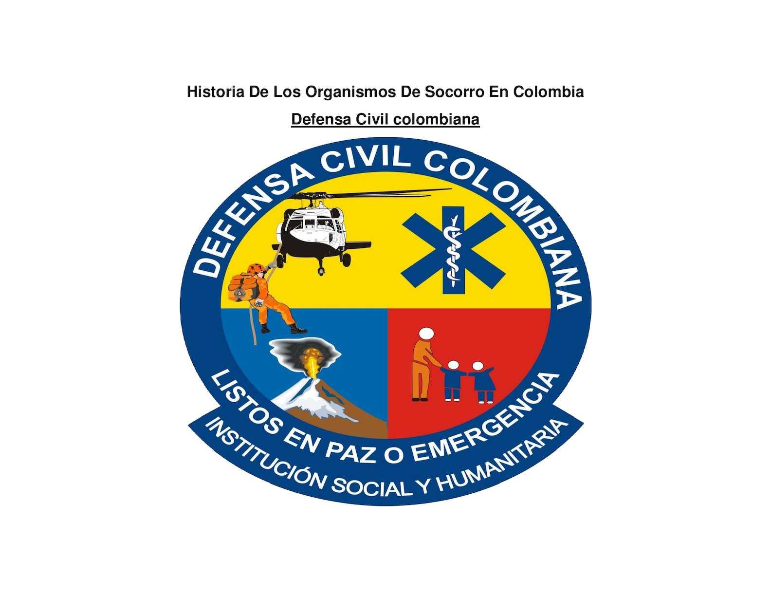 Historia De Los Organismos De Socorro En Colombia