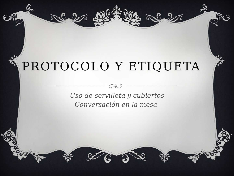 Calam o protocolo y etiqueta diapositivas for Protocolo cubiertos mesa