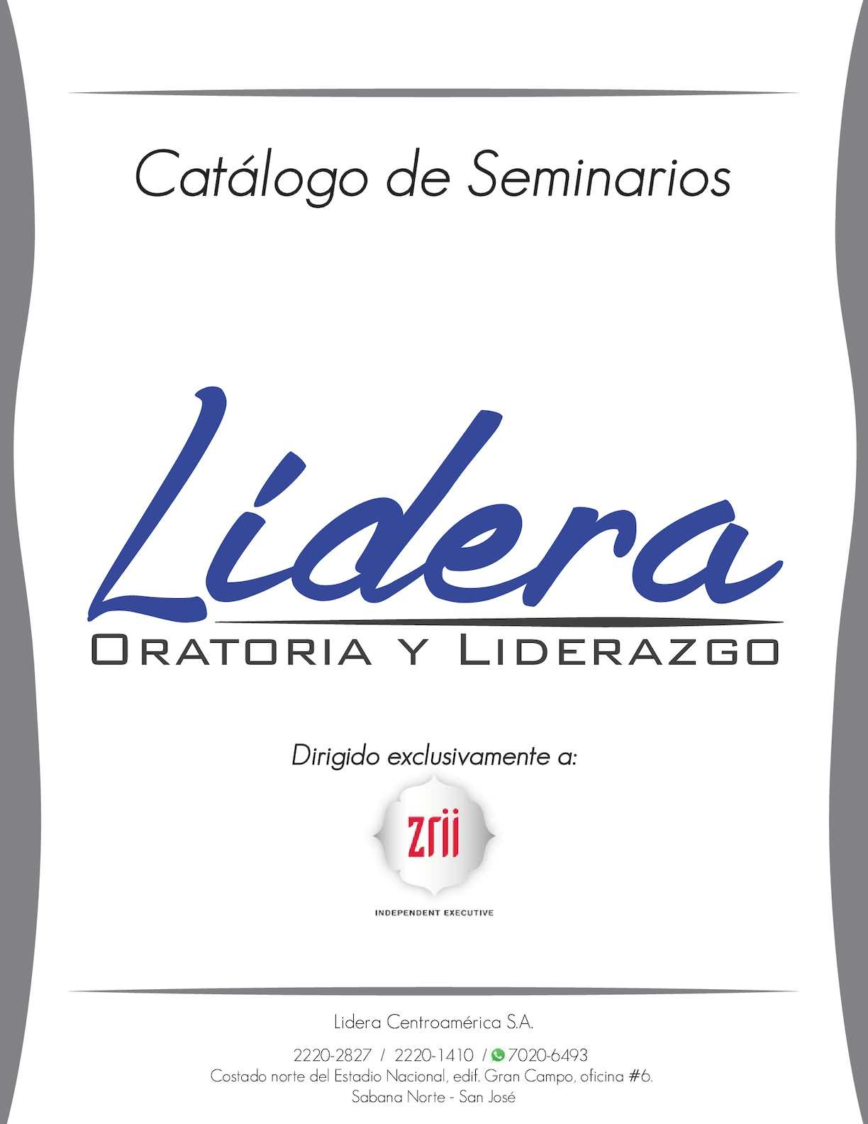 Lidera Centroamérica - Seminarios Ejecutivo Especializado zrii 2016