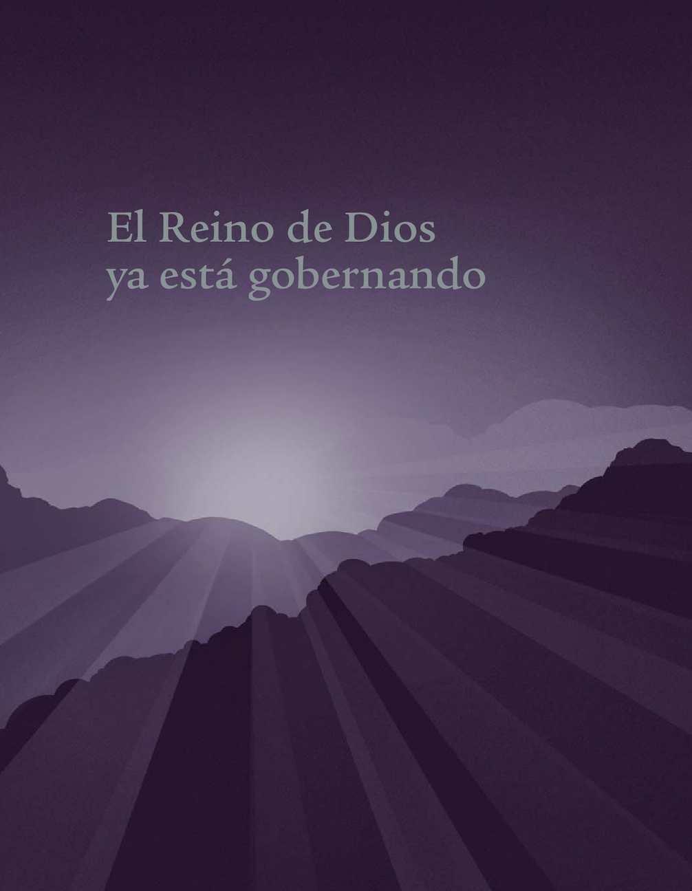 Calaméo - El Reino De Dios Ya Está Gobernando