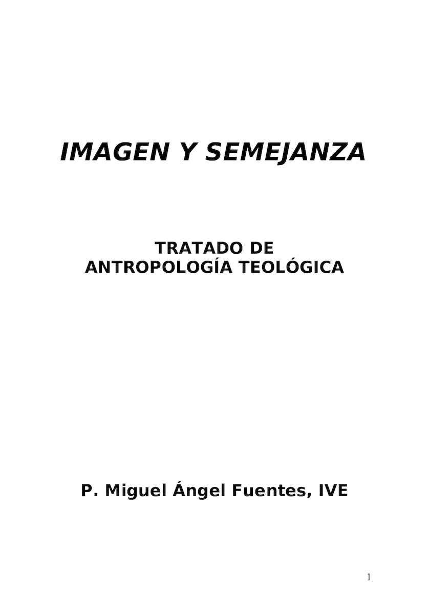 Miguel Ángel Fuentes_Tratado de Antropología Teológica