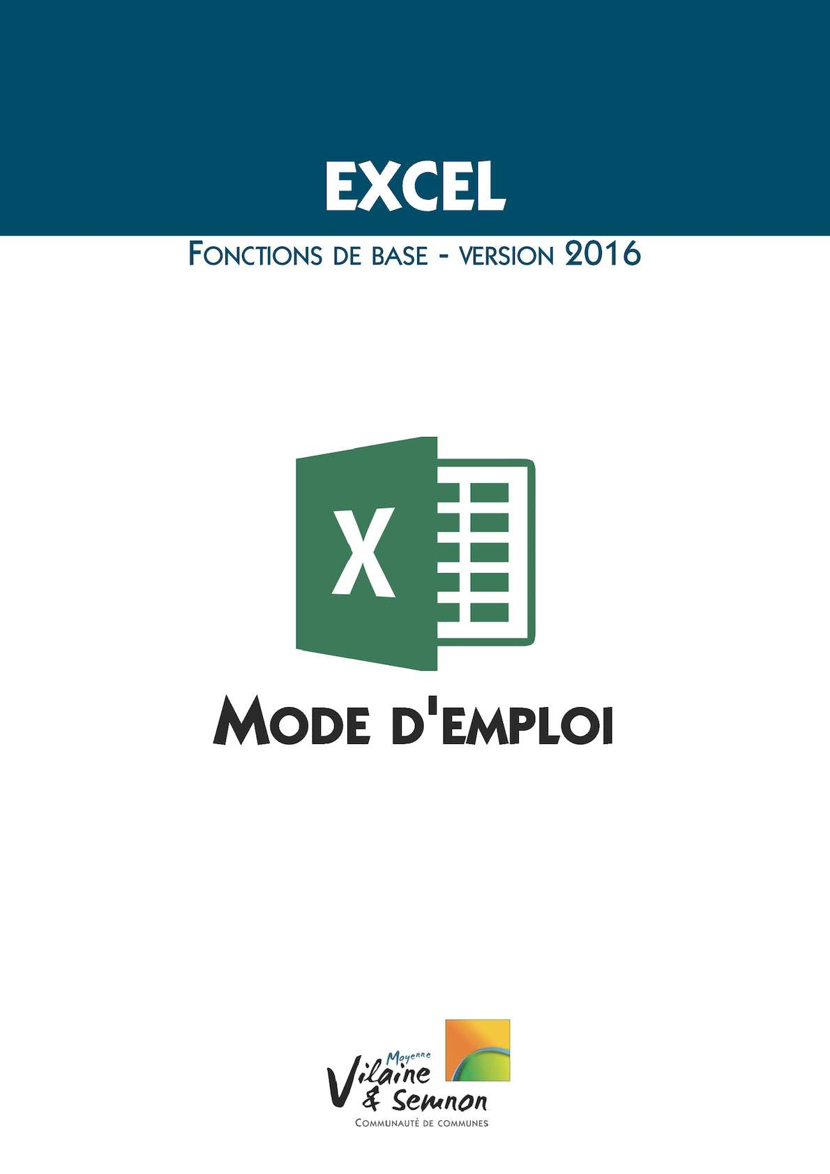 Excel 2016, Mode d'emploi
