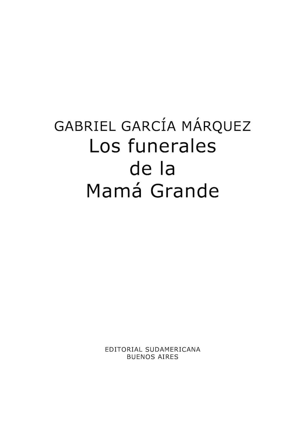 Calaméo - LOS FUNERALES DE MAMA GRANDE