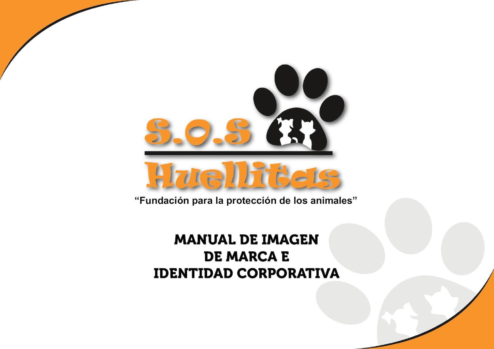 Manual De Imagen E Identidad Corporativa Sos Huellitas