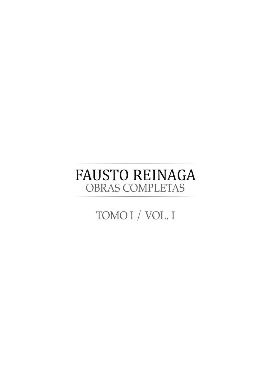 Calaméo - Fausto Reinaga Tomo I. Obras Completas