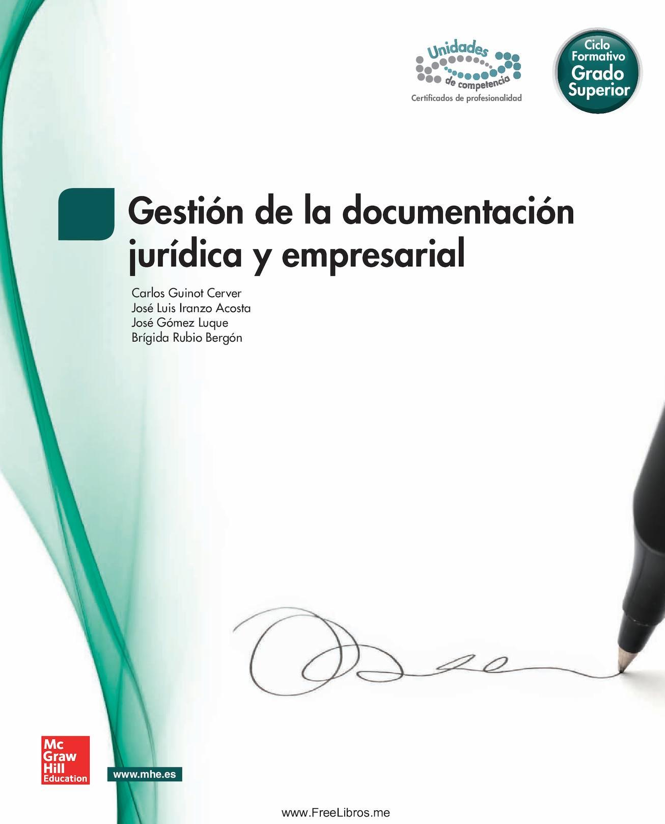 Gestion De La Documentacion Juridica Y Empresarial Mc Graw Hill 2013 Grado Superior Freelibros Org