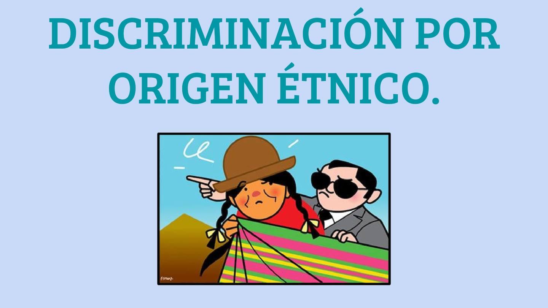 Calam 233 O Discriminaci 243 N Por Origen 233 Tnico