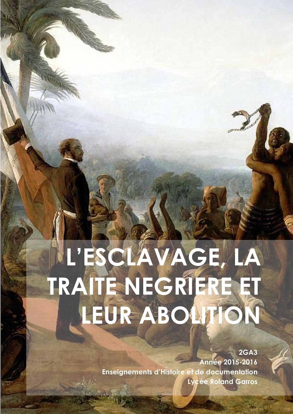 L'esclavage, La Traite Negrière Et Leur Abolition 2ga3