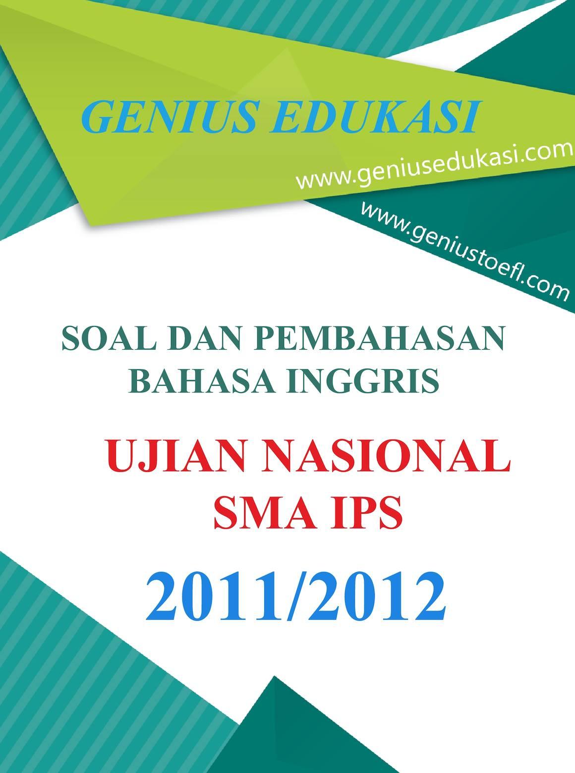 Calam 233 O Soal Dan Pembahasan Un Bahasa Inggris Sma Ips 2011 2012