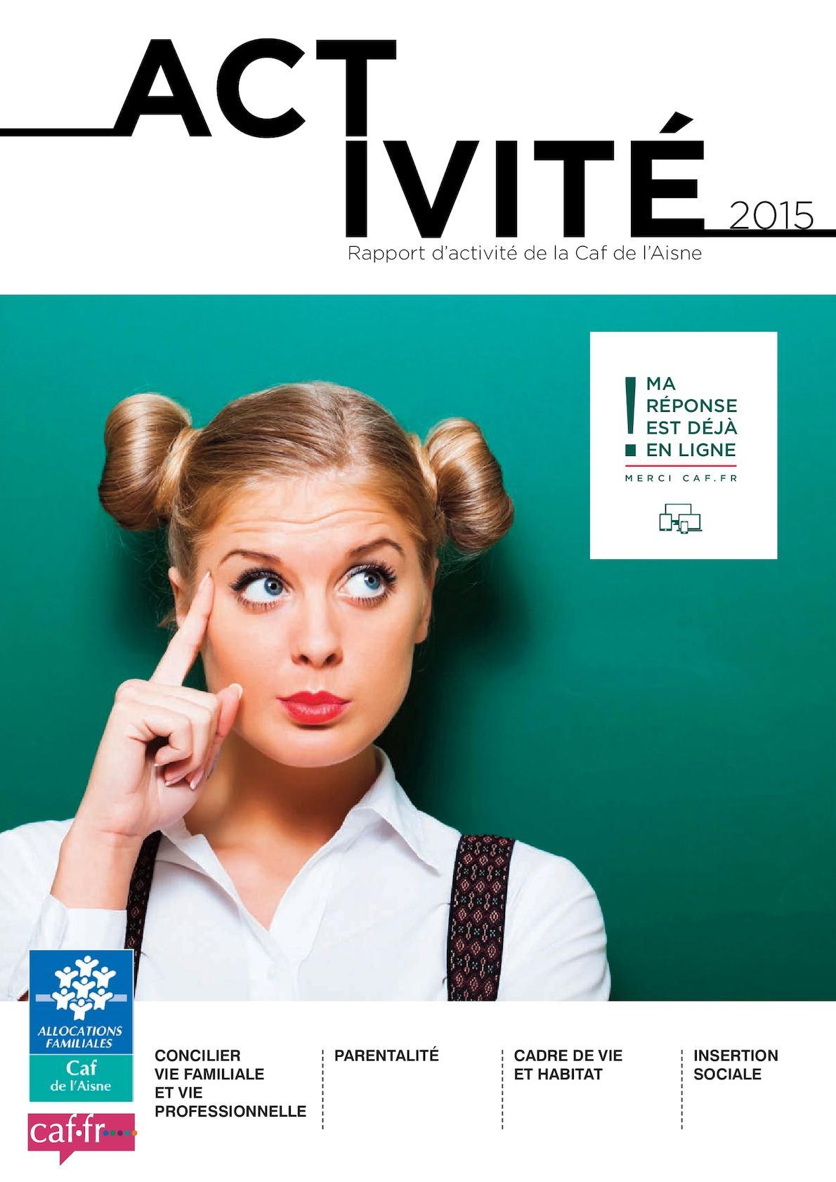 Rapport d'activité 2015 de La Caf de L'Aisne