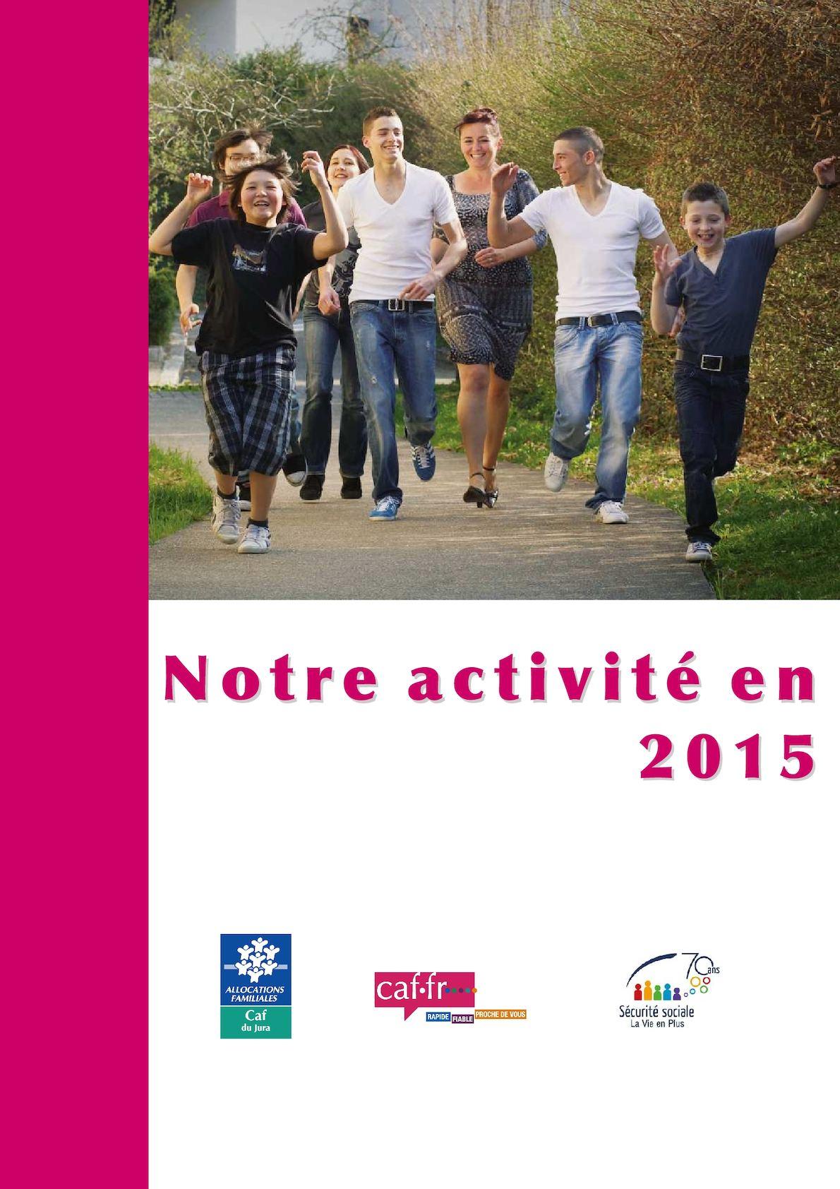 Calameo Caf Du Jura Rapport D Activite 2015