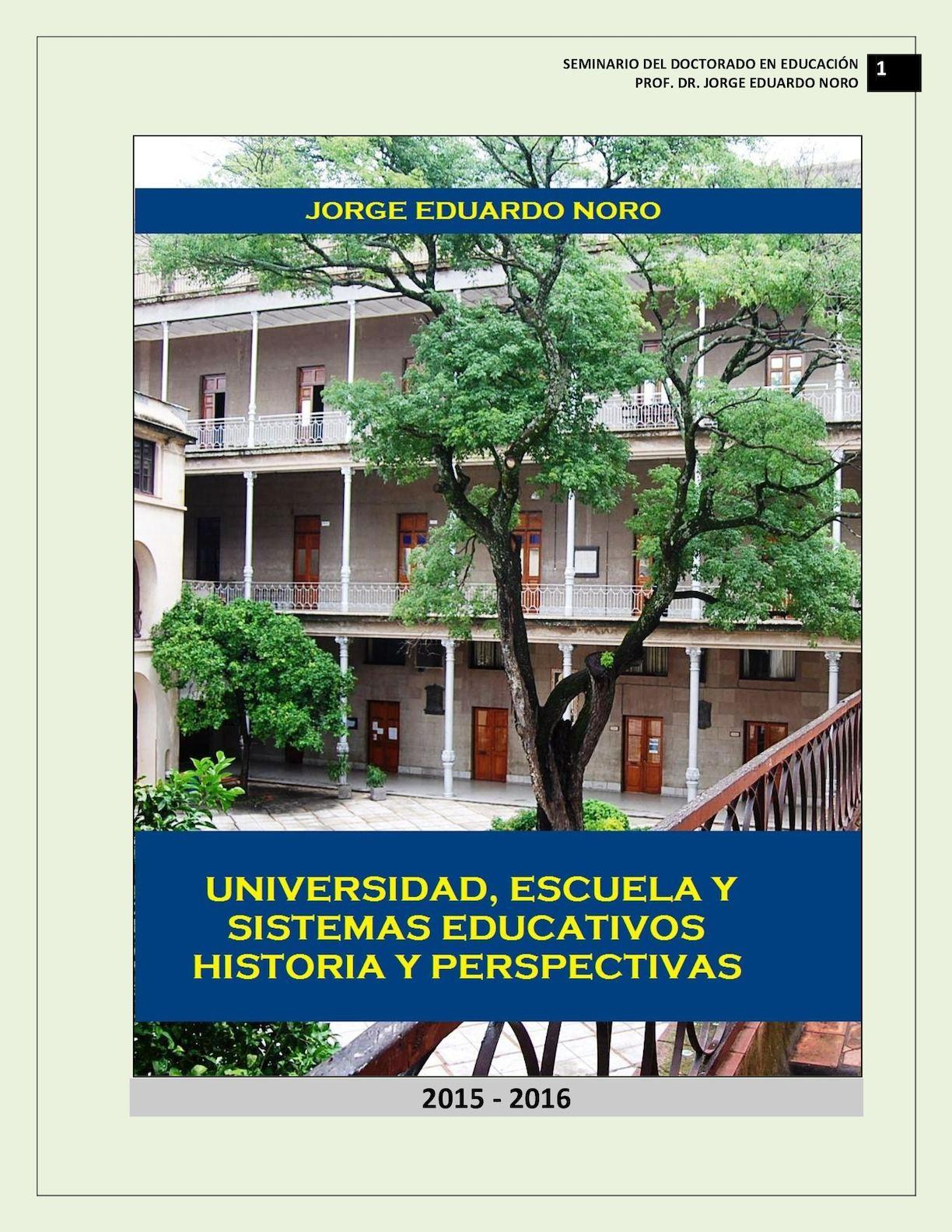 Calaméo - 209. UNIVERSIDAD, ESCUELAS Y SISTEMA EDUCATIVO: HISTORIA Y ...