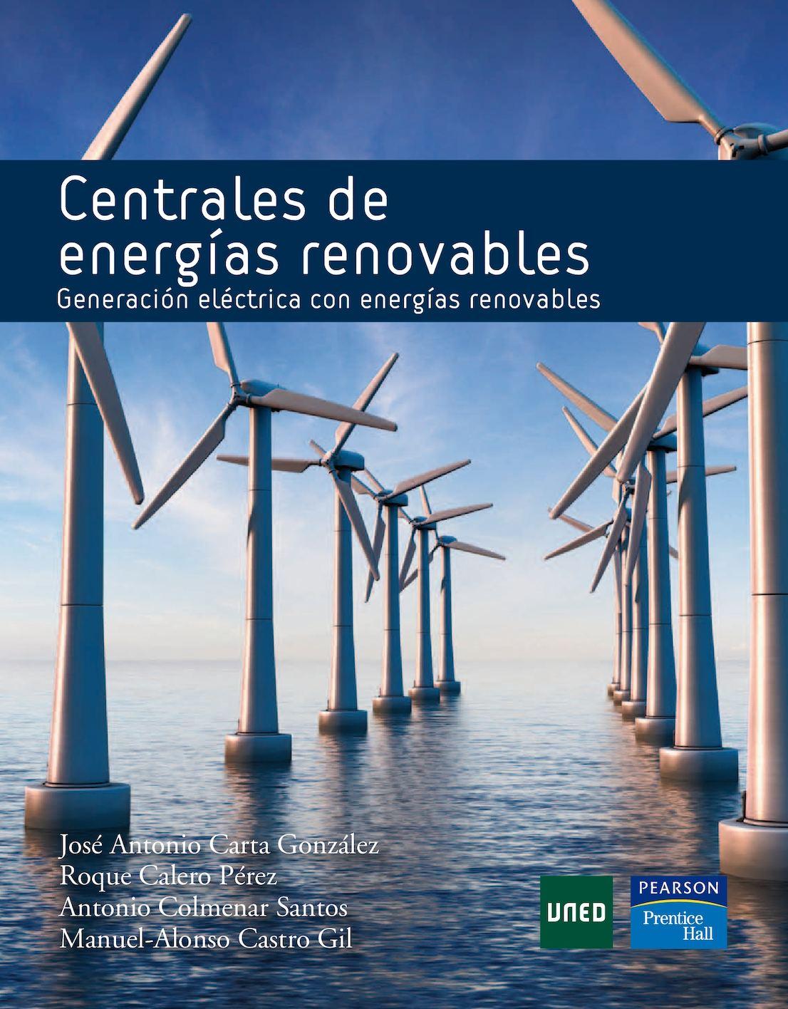 Centrales De Energías Renovables Generación Eléctrica Con Energías Renovables (Cap 1 Y 2)