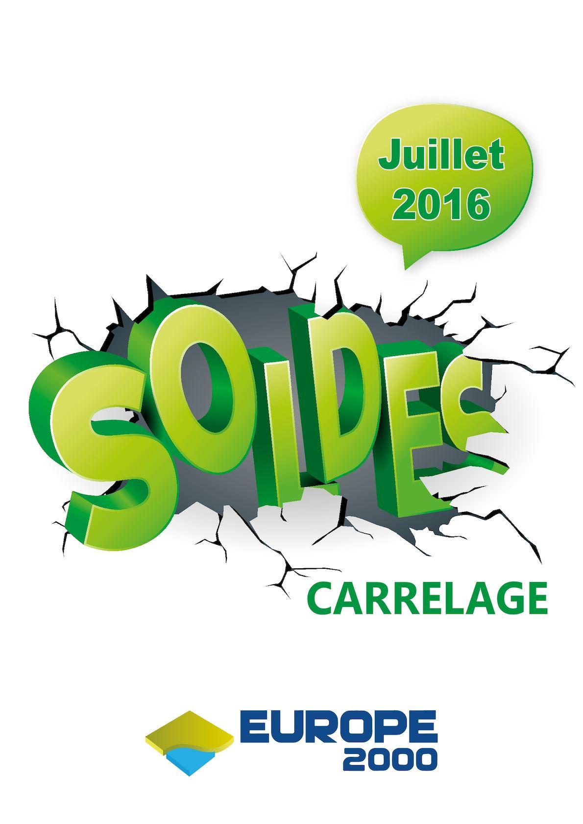 Calam o soldes carrelage europe 2000 juillet 2016 for Europe 2000 carrelage