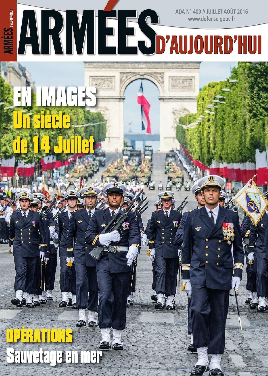 Armées d'aujourd'hui n° 409 Juillet - août 2016