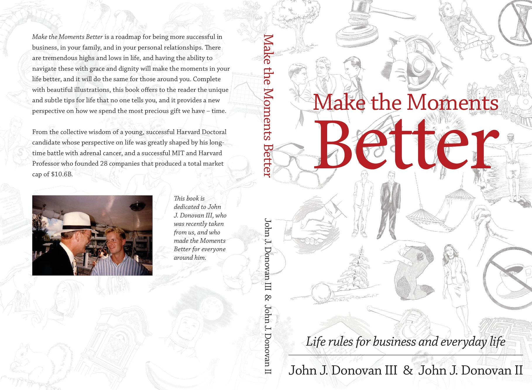 Make The Moments Better By Professor John J Donovan