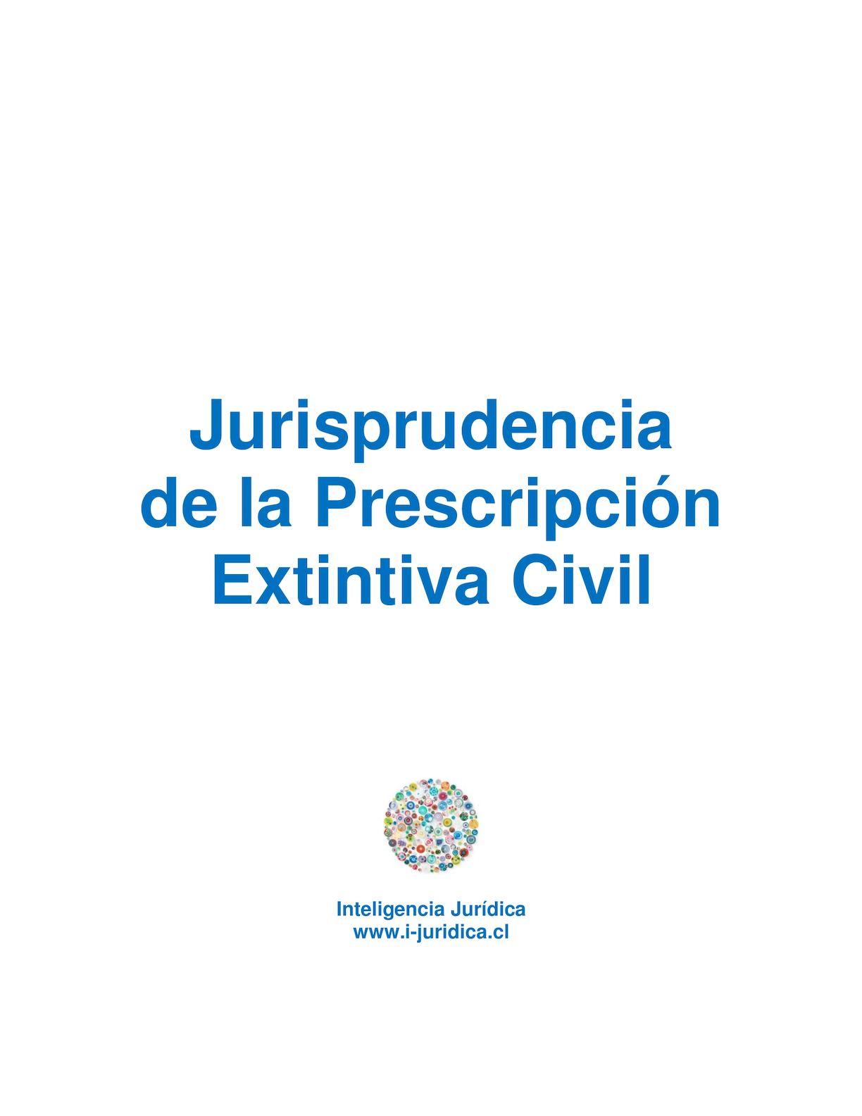 Jurisprudencia De La Prescripción Extintiva Civil