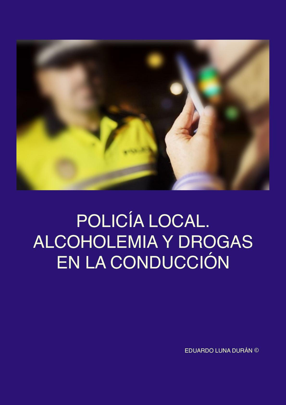 Policia Local Alcoholemia Y Drogas En La Conduccion