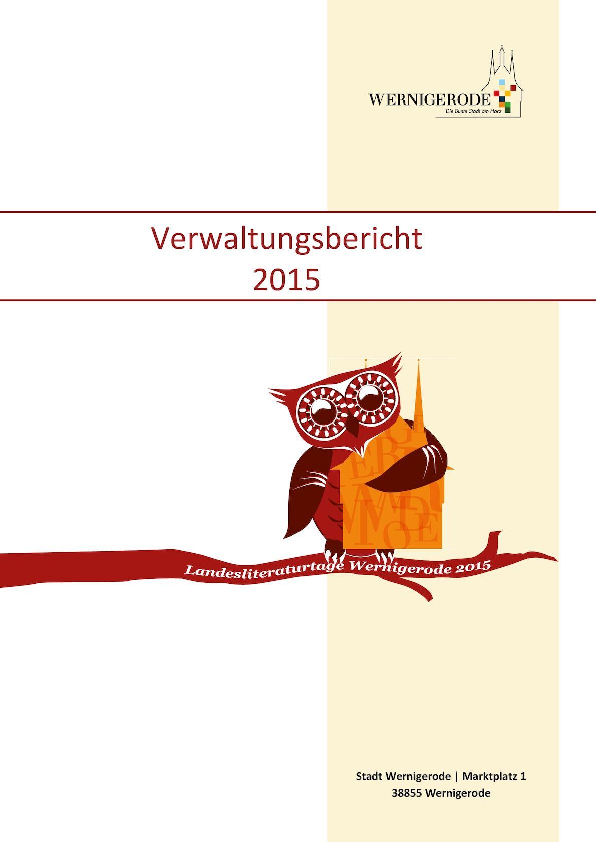 Calaméo - Verwaltungsbericht der Stadt Wernigerode 2015