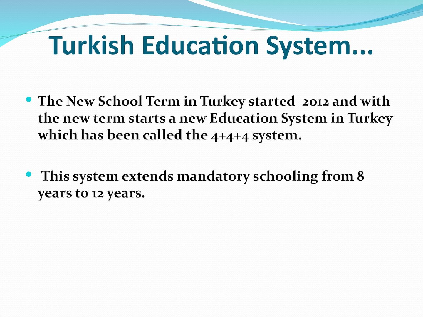evaluating the education system in turkey Download citation | evaluating the finan | the purpose of the study is to analyze the financing approaches of primary education in turkey within the context of neo-liberal policies.