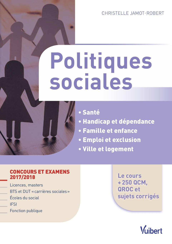 592835d9c40 Calaméo - 9782311203691  Politiques sociales 2016 - Concours et examens 2017