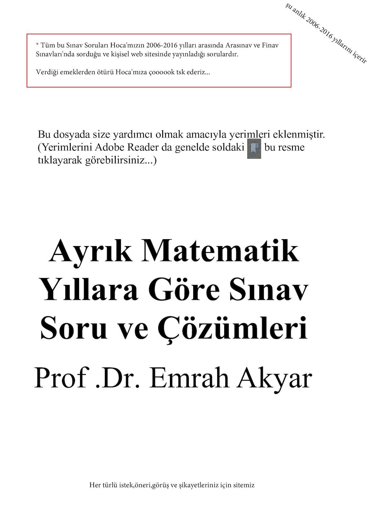 Ayrık Matematik Yıllara Göre Sınav Soru ve Çözümleri - Prof.Dr. Emrah Akyar