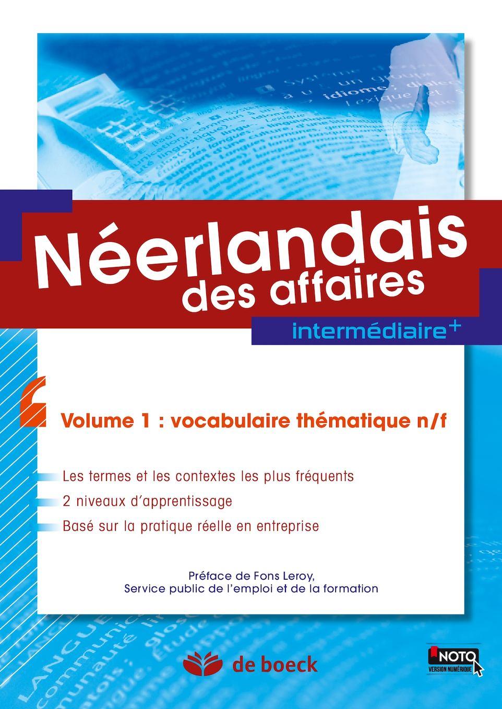 Néerlandais des affaires - volume 1 : vocabulaire thématique n/f