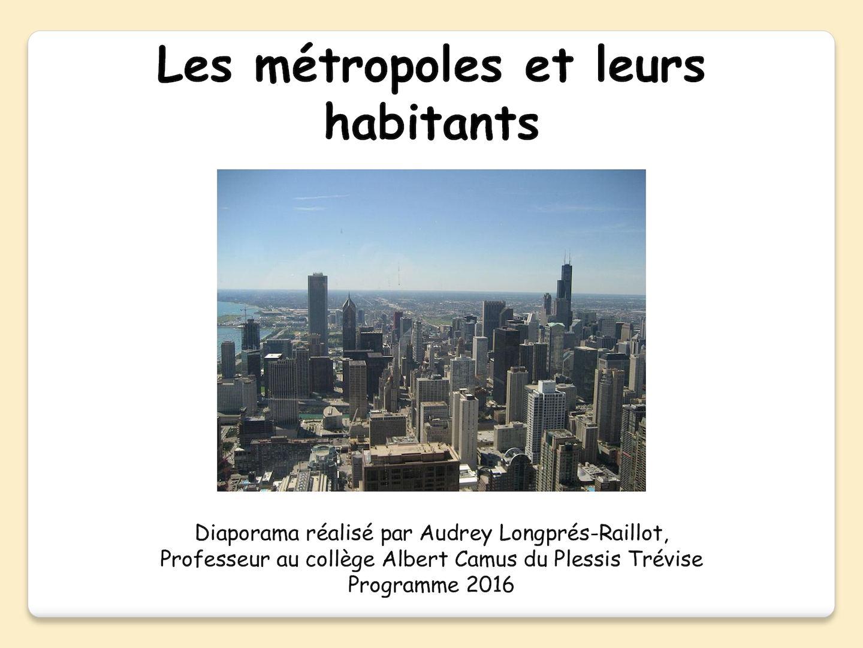 2016 Les Métropoles Et Leurs Habitants