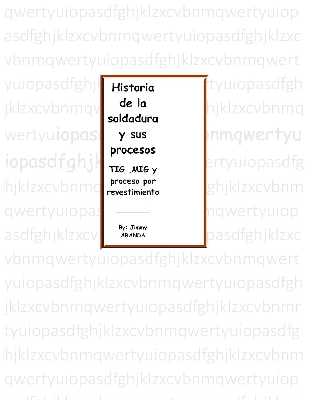 Historia De La Soldadura Y Sus Procesos