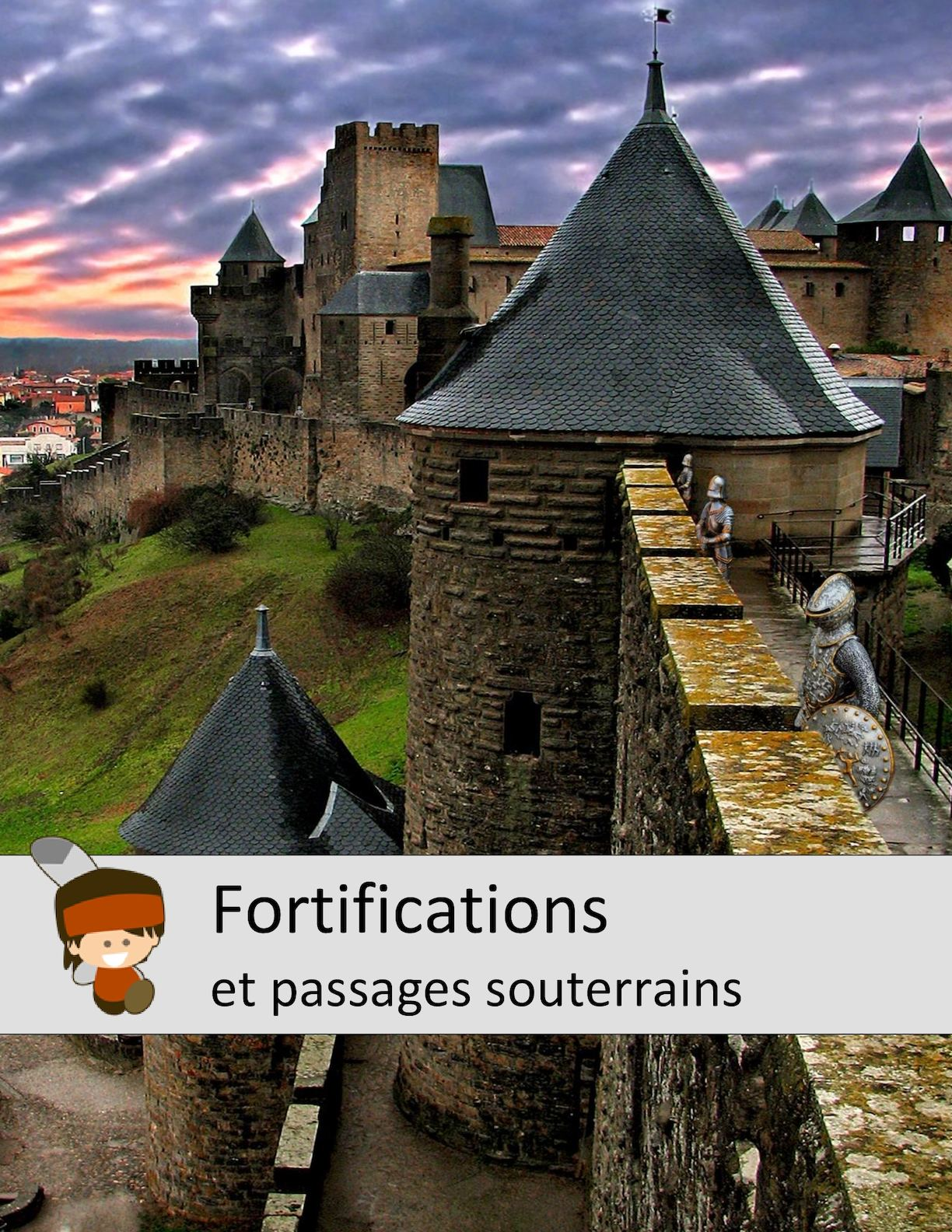 Fortifications et passages souterrains