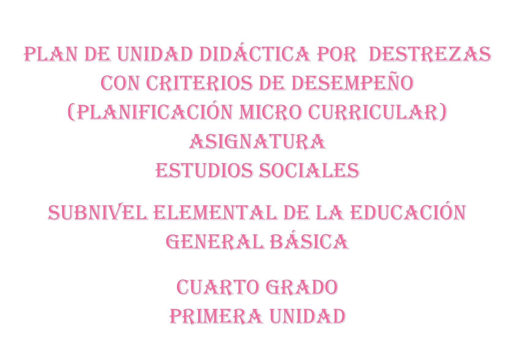 Plan De Unidad Didáctica Es Cuarto 2017