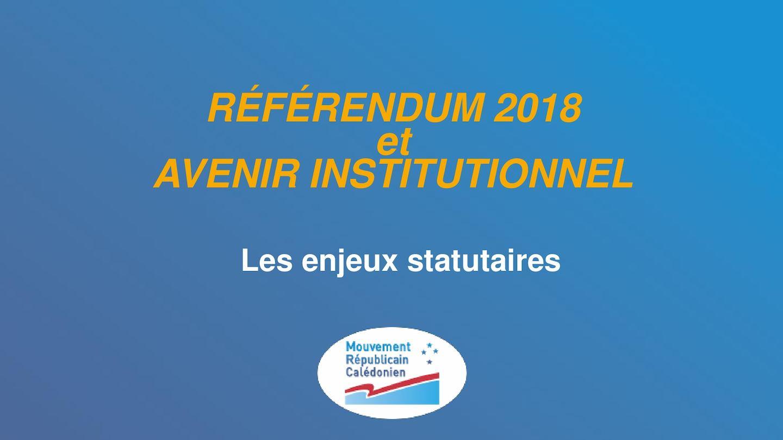 Référendum 2018 Enjeux Statutaires