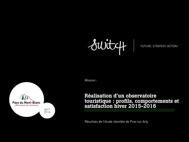 Résultats D'étude Clientèle Praz Sur Arly Ccpmb