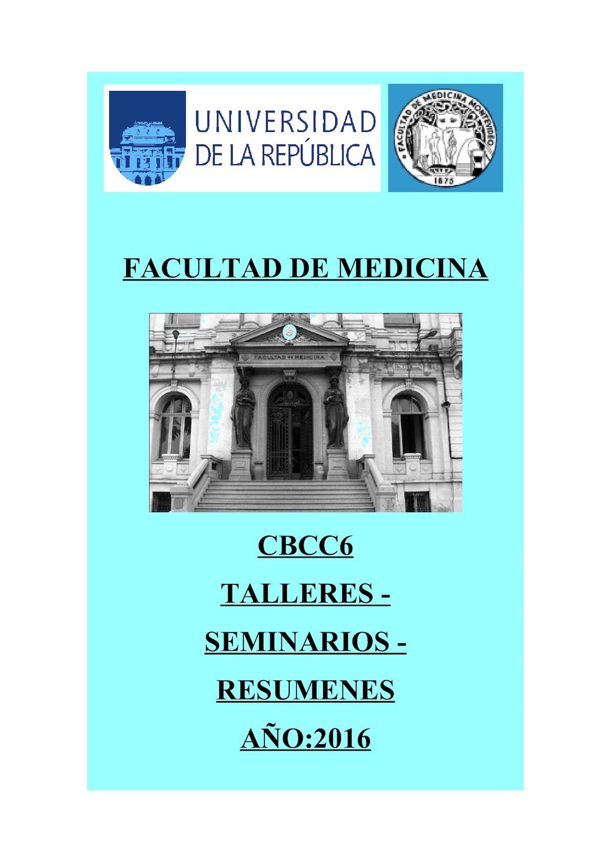 Talleres Seminarios Resumenes Cbcc6 Facultad De Medicina