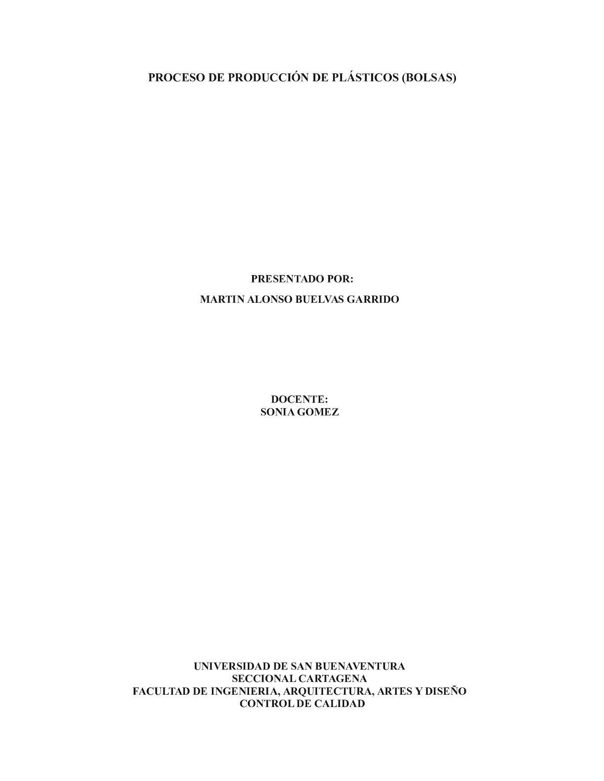 PROCESO DE PRODUCCIÓN DE PLASTICOS (BOLSAS)