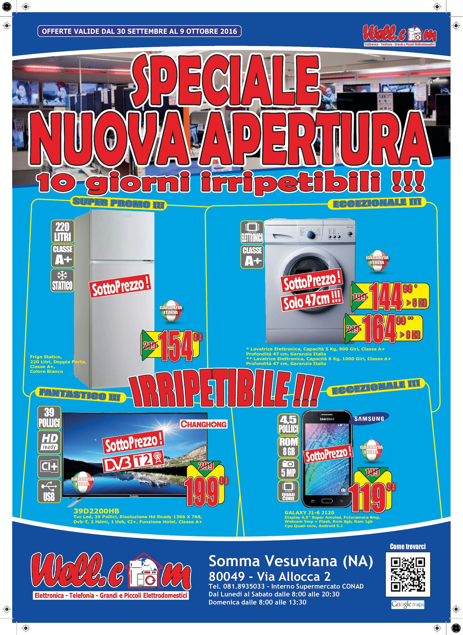 Calam o volantino wellcom nuova apertura somma vesuviana for Bianco arredamenti somma vesuviana