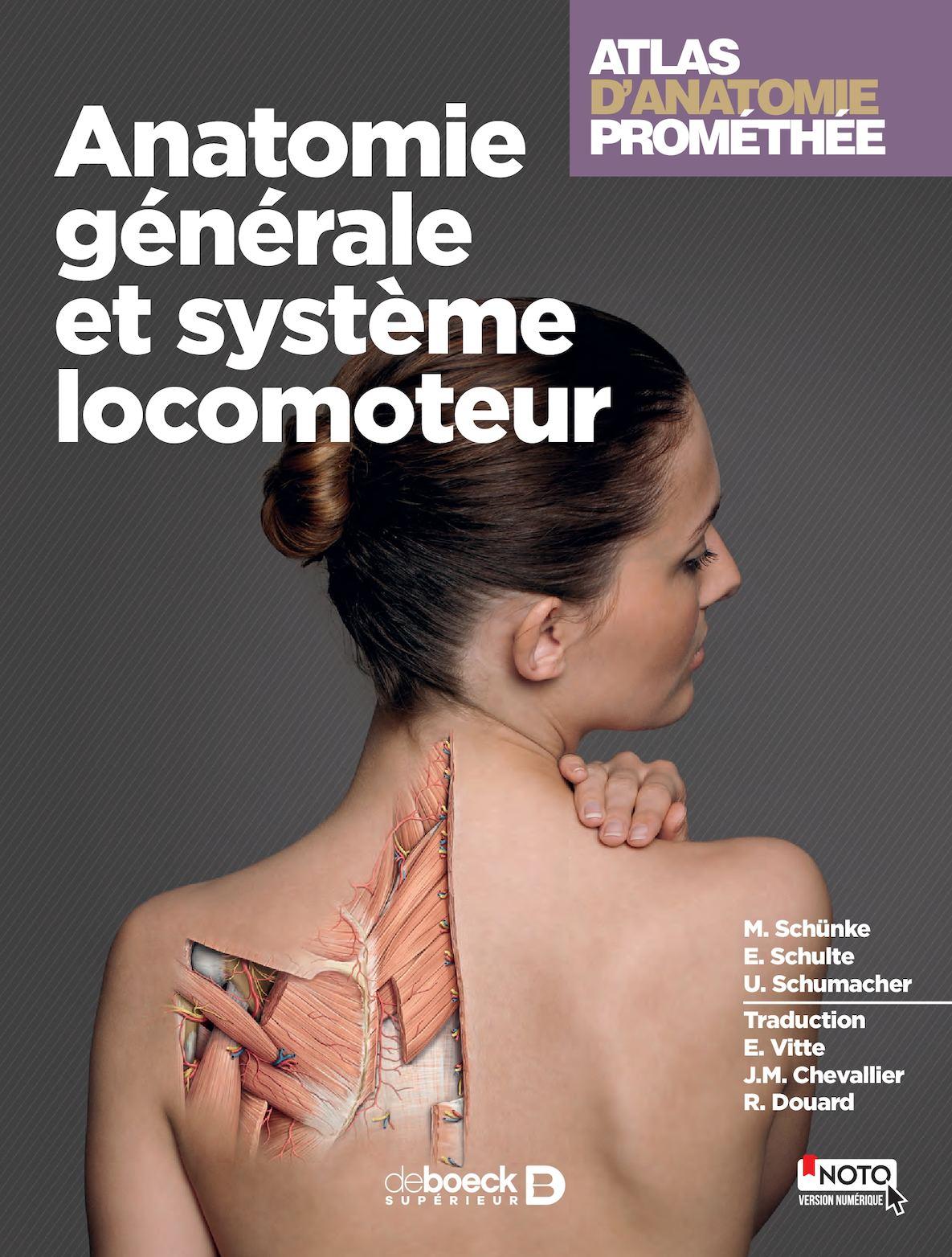 Atlas d'anatomie Prométhée - Anatomie générale