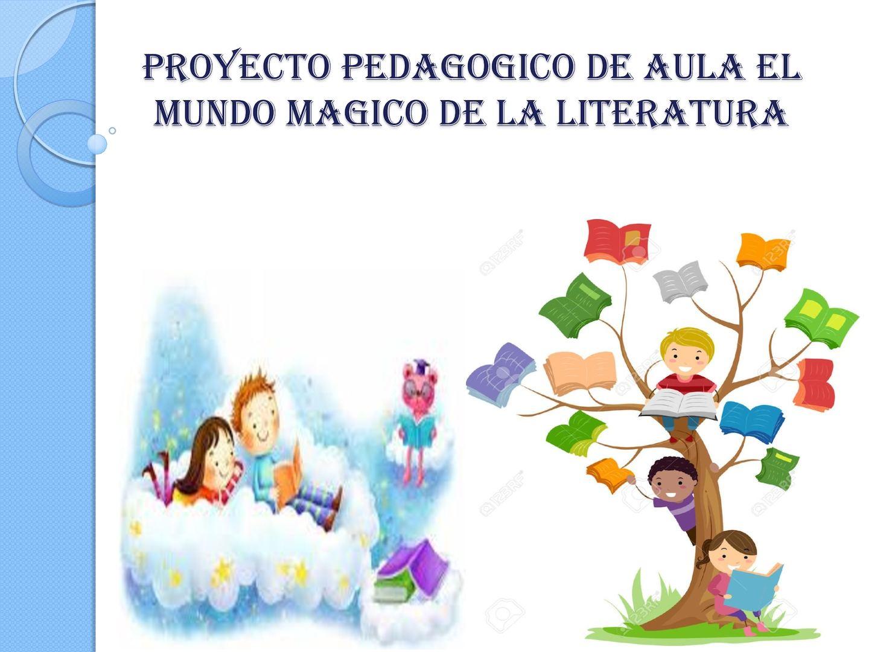 Calam O Proyecto Pedagogico De Aula El Mundo Magico